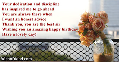 Happy Birthday wishes For Boss: your dedication discipline has