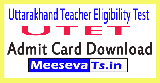 Uttarakhand Board of Secondary Education UTET Admit Card Download 2018