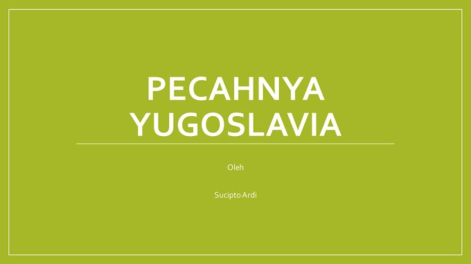 Pecahnya Yugoslavia