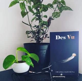 Des Vu by Swapna Sanchita