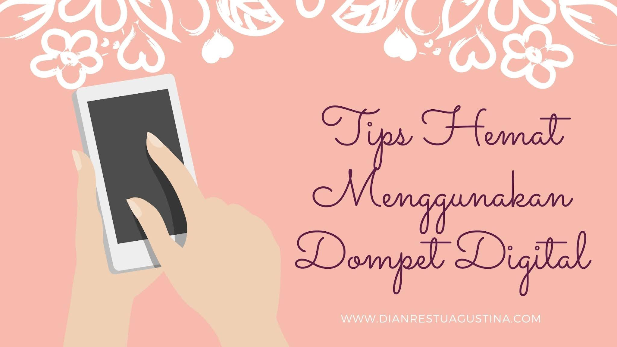 Tips Hemat Dompet Digital