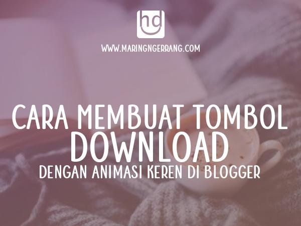 Membuat Tombol Download Animasi CSS di Blogger