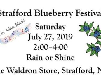 3rd Annual Strafford Blueberry Festival- Saturday July 27th 2-4PM