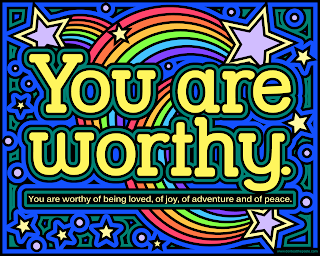 Worthy coloring page- You are worthy of being loved, of joy, of adventure and of peace.  Available in jpg and transparent png.