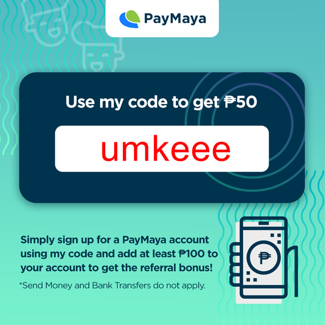 Use my PayMaya Referral Code and Get P100