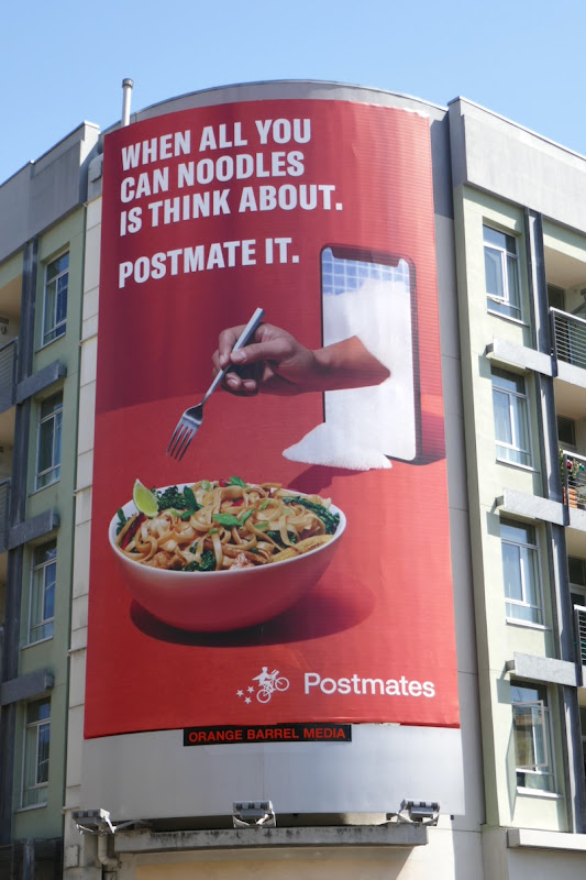When all you can noodles is think about Postmates billboard