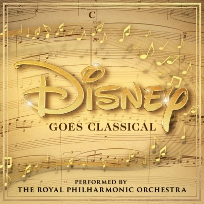 Royal Philharmonic Orchestra - Disney Goes Classical (2020) - Album Download, Itunes Cover, Official Cover, Album CD Cover Art, Tracklist, 320KBPS, Zip album