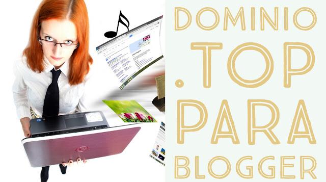 Sustituir el subdominio .blogspot por un dominio con la extensión .top