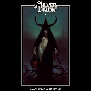 """Ο δίσκος των Silver Talon """"Decadence and Decay"""""""