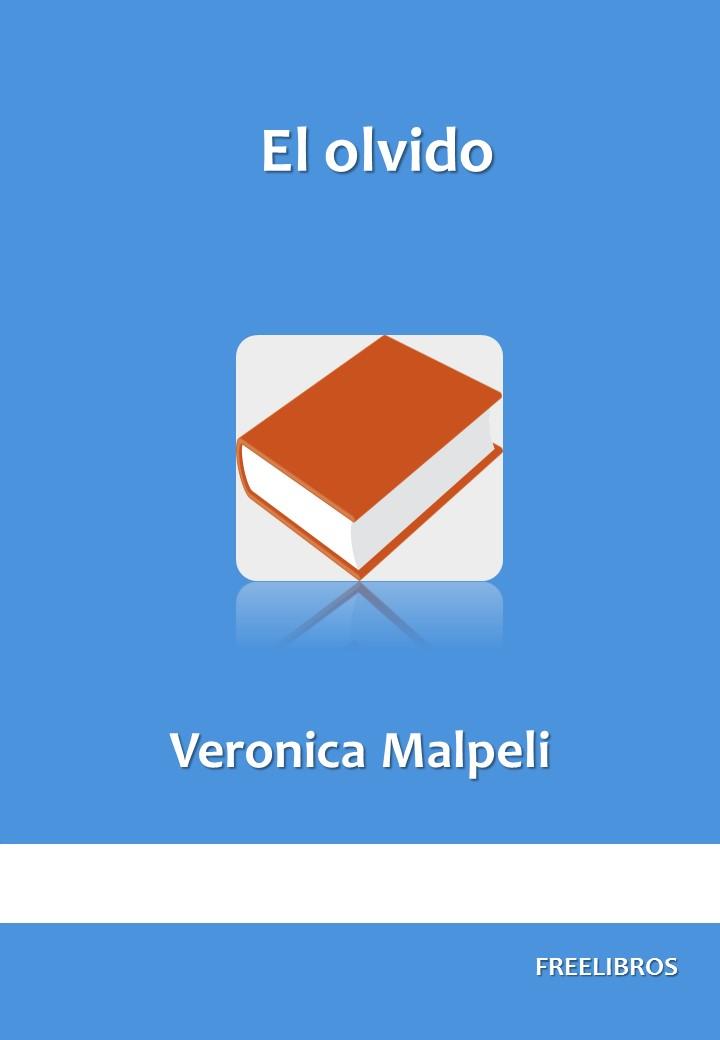 El olvido – Veronica Malpeli
