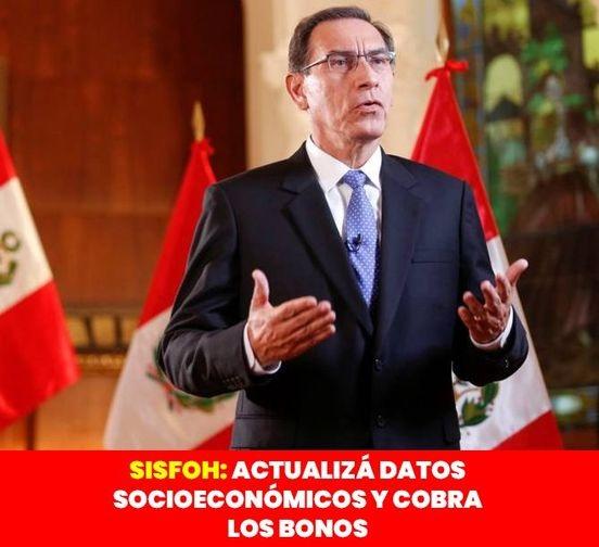Actualiza Tus DATOS SOCIOECONOMICOS En SISFOH Para Cobrar Los BONOS Del Gobierno