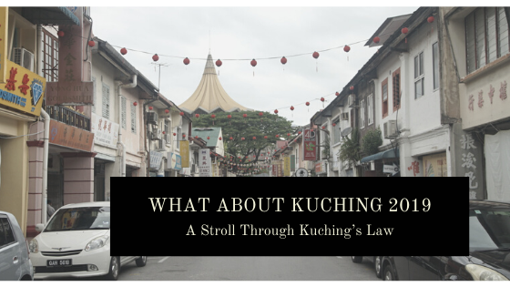 What About Kuching 2019, A Stroll Through Kuching's Law