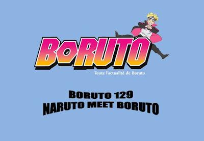 Boruto 129 Relesae Date Little Naruto Meet Boruto