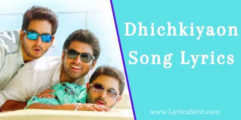 Dhichkiyaon Song Lyrics