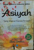 https://ashakimppa.blogspot.com/2019/08/download-ebook-muslimah-asiyah-sang.html