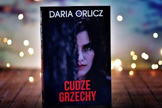 """Daria Orlicz - """"Cudze grzechy"""""""