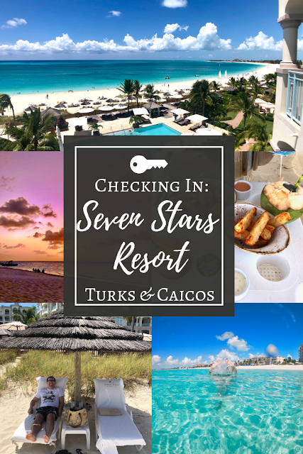 Seven Stars Resort Turks and Caicos Review