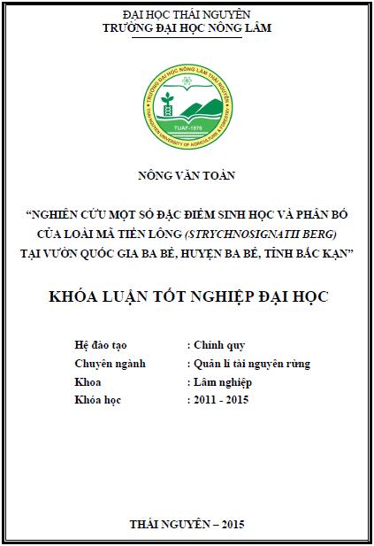 Nghiên cứu một số đặc điểm sinh học và phân bố của loài Mã Tiền Lông (Strychnos ignatii Beng) tại vườn quốc gia Ba Bể huyện Ba Bể tỉnh Bắc Kạn