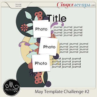 Ginger scraps May 2015 Template Challenge #2 by Miss Mis Designs