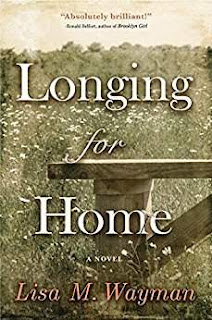 Longing for Home - An engaging historical fiction novel by Lisa Wayman