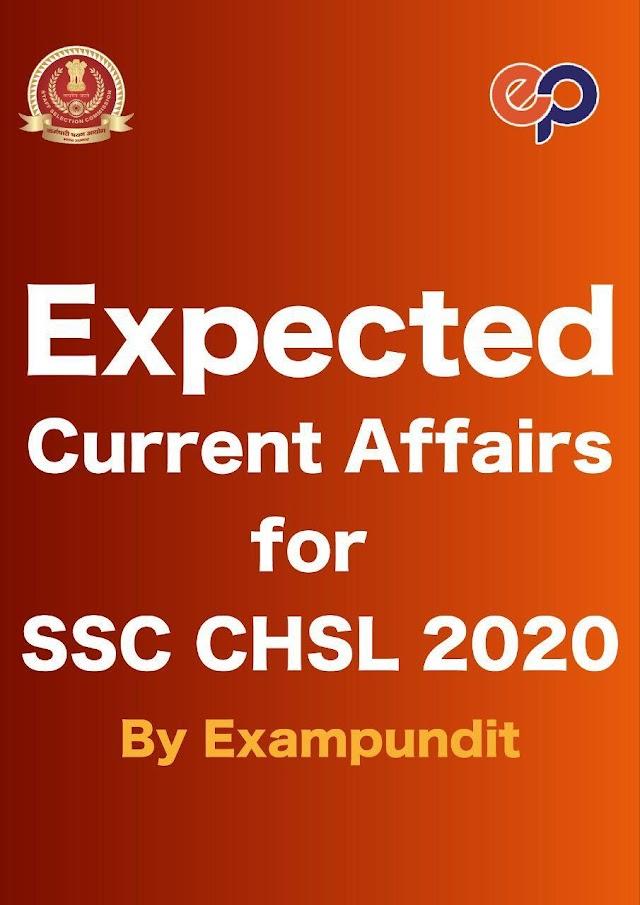 एक्सपेक्टेड करंट अफेयर्स 2020 : एसएससी परीक्षा हेतु पीडीऍफ़ पुस्तक | Expected Current Affairs 2020 : For SSC Exam PDF Book
