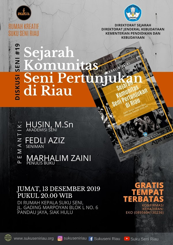 Diskusi Seni #19 Bahas Sejarah Komunitas Seni Pertunjukan Riau