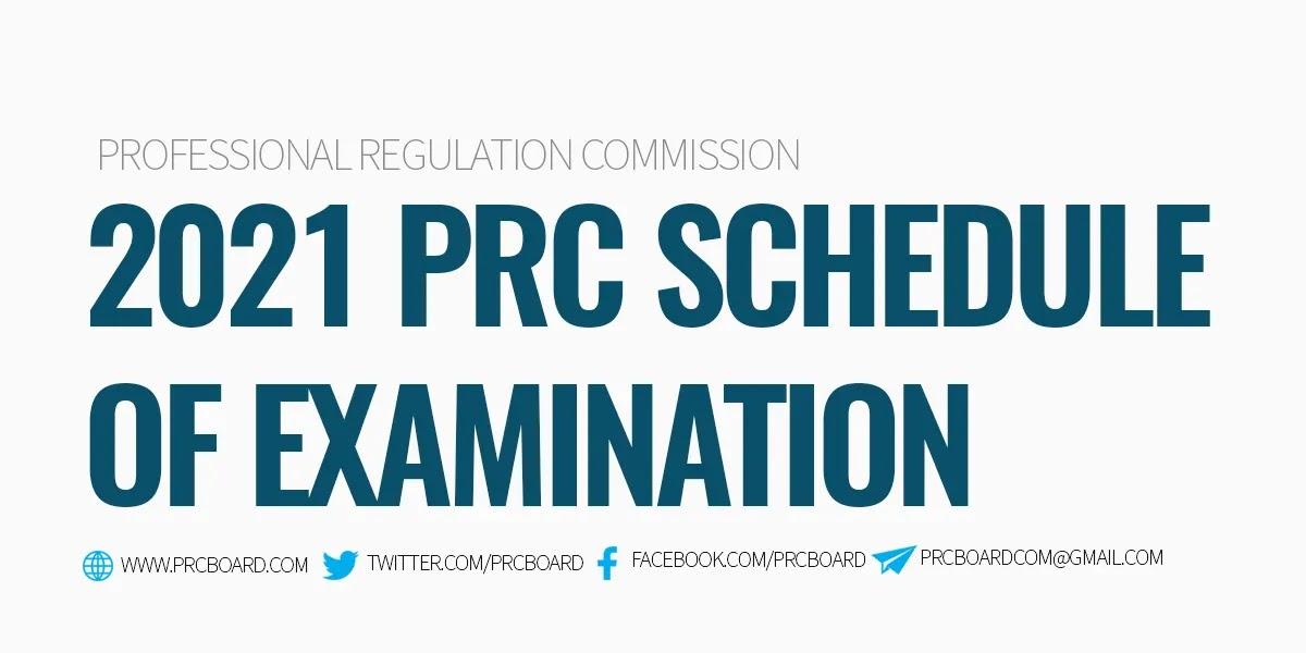 2021 PRC Schedule of Exams