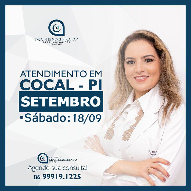 Dia 18 de setembro (sábado) tem atendimento oftalmológico na Clínica Drª Elis Nogueira em Cocal-PI