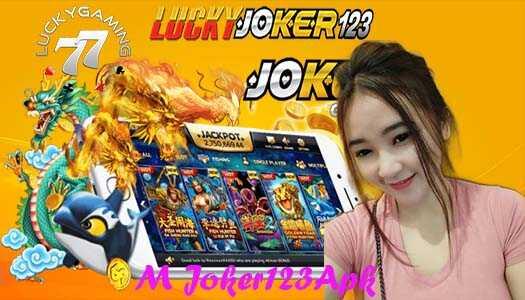M Joker123Apk Game Online Ekstrim Versi Mobile LuckyJoker123