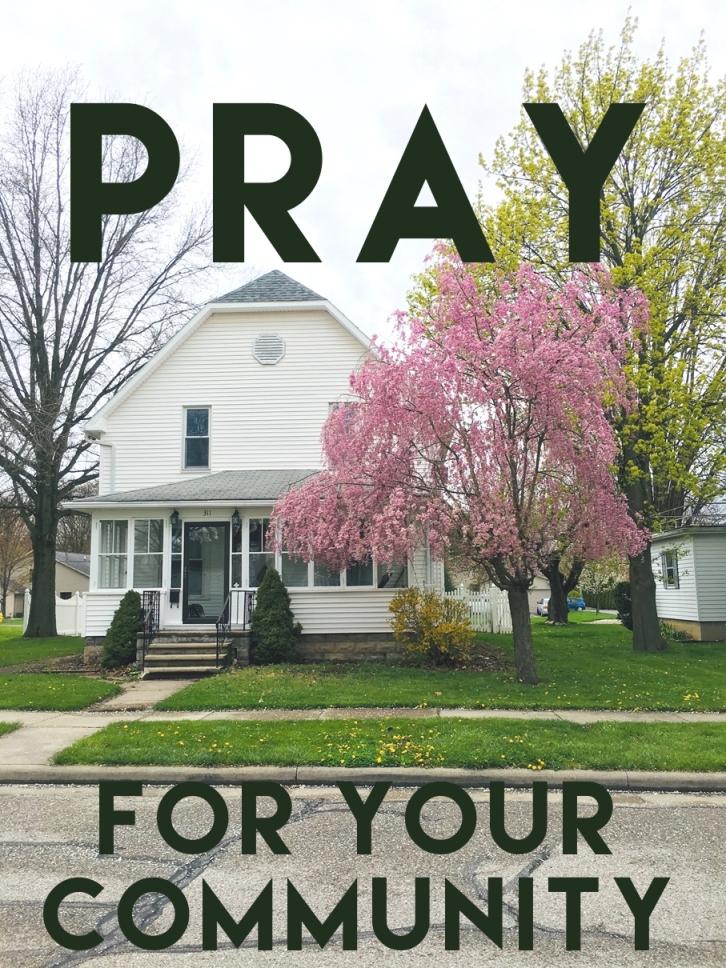 Things I Pray for My Community | Land of Honey