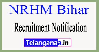 NRHM Bihar Recruitment Notification 2017
