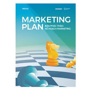 Marketing Plan - Bản Phác Thảo Kế Hoạch Marketing ebook PDF-EPUB-AWZ3-PRC-MOBI