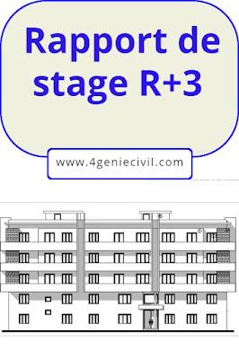 Exemple de rapport de stage pour ingénieur de génie civil - spécialité Bâtiments et travaux publics, intitulée : Dimensionnement béton armé d'un immeuble R+3.