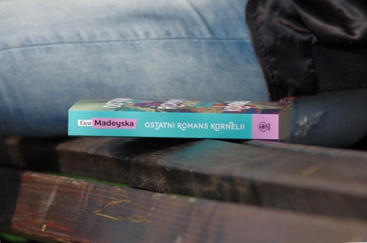 Ostatni romans Kornelii – Ewa Madeyska [RECENZJA]