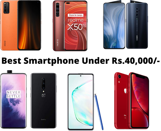 Best Smartphone Under Rs. 40000 (2020) 📱
