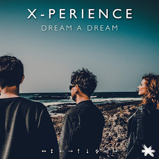 X-Perience is back with a new single entitled Dream A Dream