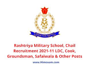 Rashtriya Military School, Chail Recruitment 2021-11 LDC, Cook, Groundsman, Safaiwala & Other Posts