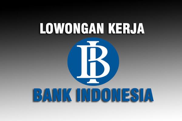 Lowongan Kerja Pegawai Bank Indonesia