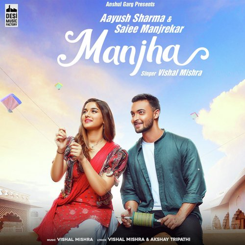 Manjha Song Lyrics | Vishal Mishra
