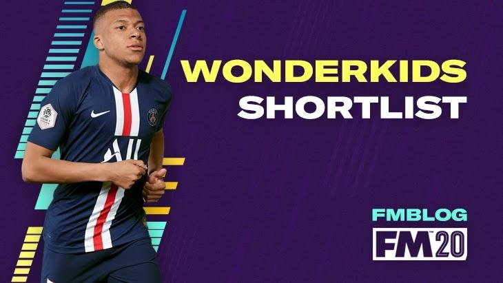 FM20 Wonderkids Shortlist