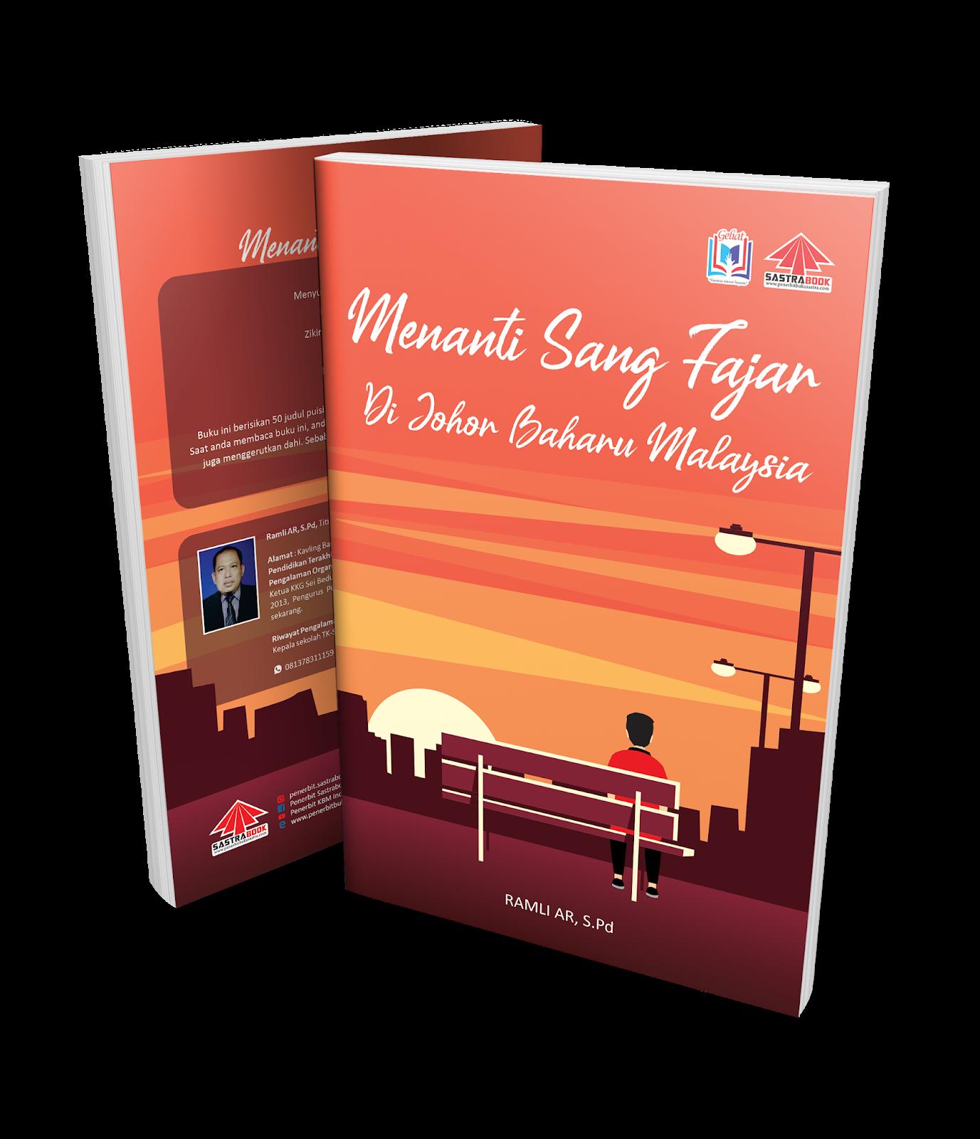 MENANTI SANG FAJAR DI JOHOR BAHARU MALAYSIA