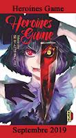 http://blog.mangaconseil.com/2019/07/a-paraitre-heroines-game-en-septembre.html