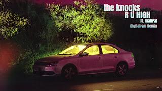 The Knocks ft. Mallrat - R U HIGH  (Digitalism Remix)