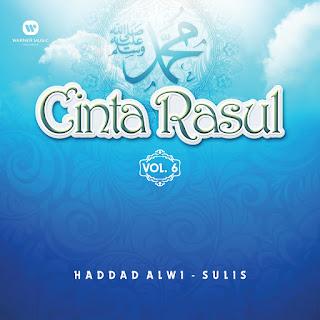 Haddad Alwi & Sulis - Cinta Rasul, Vol. 6 on iTunes