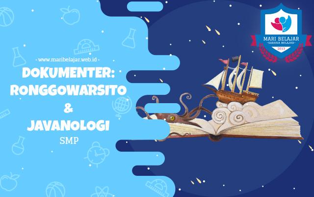 Mari Belajar - Dokumenter : Ronggowarsito dan Javanologi (15 April 2020)
