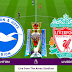 Menyaksikan Pertandingan Seru Melalui Streaming Brighton vs Liverpool di Mola TV