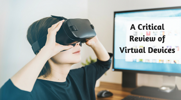 A Critical Review of Virtual Devices