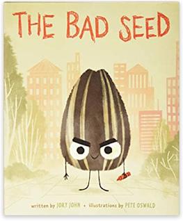 The Bad Seed by Jory John