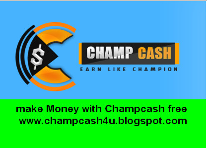 Champcash - Make money only in 10 minutes 100% free Joining