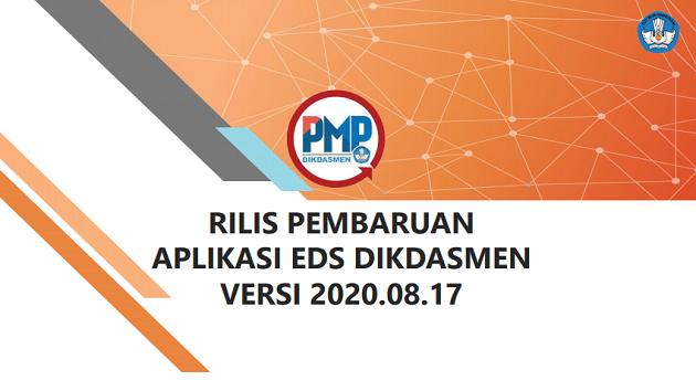 Rilis Aplikasi EDS PMP Dikdasmen Versi 2020.08.17 Bagi Sekolah Yang Belum Terolah
